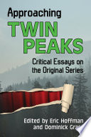 Approaching Twin Peaks Book