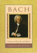 Bach: Essays on His Life and Music