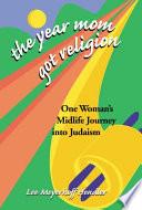The Year Mom Got Religion