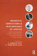 Wrongful Convictions and Miscarriages of Justice: Causes and ...