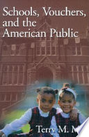 Schools  Vouchers  and the American Public