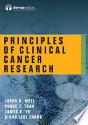 """Principles of Clinical Cancer Research"" by Loren K. Mell, MD, Phuoc T. Tran, MD, PhD, James B. Yu, MD, MHS, Qiang (Ed) Zhang, PhD"
