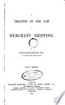A Treatise on the Law of Merchant Shipping Book