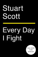 Every Day I Fight