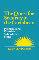 The Quest for Security in the Caribbean: Problems and Promises in Subordinate States Pdf/ePub eBook