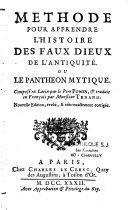 Méthode pour apprendre l'histoire des faux dieux ou l'antiquité ou le panthéon mytique