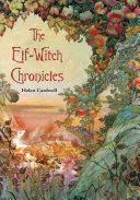 The Elf Witch Chronicles