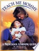 Teach Me Mommy Book PDF