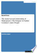 The Master Servant Relationship Of Shakespeare S The Tempest In Nadine Gordimer S July S People