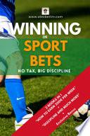 Winning in Sport Bets: No tax, Big Discipline