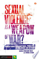 Sexual Violence as a Weapon of War