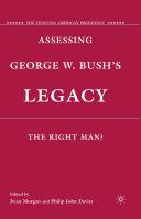 Assessing George W. Bush's Legacy