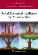 Social Ecological Resilience and Sustainability