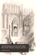 Pdf The Miscellaneous Works of Sir Walter Scott, Bart: Chivalry, romance, and the drama
