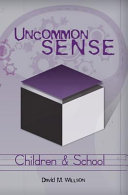 Read Online Uncommon Sense - Children and School For Free