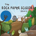 The Rock Paper Scissors Story