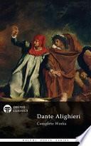 Delphi Complete Works of Dante Alighieri  Illustrated