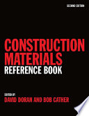 """Construction Materials Reference Book"" by David Doran, Bob Cather"