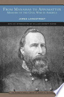 From Manassas To Appomattox Book PDF