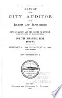 Report Of The City Auditor Of The Receipts And Expenditures Of The City Of Boston And The County Of Suffolk Commonwealth Of Massachusetts
