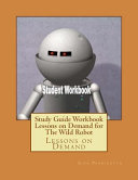 Study Guide Workbook Lessons on Demand for the Wild Robot