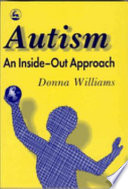Autism  an Inside out Approach Book PDF