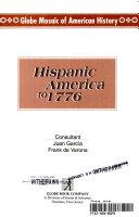 Hispanic America to 1776 Book