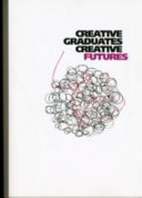 Creative Graduates, Creative Futures