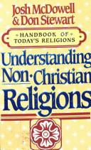 Understanding Non-Christian Religions: Handbook of Today's Religions
