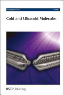Cold And Ultracold Molecules Book PDF