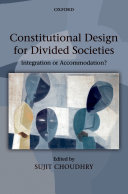 Constitutional Design for Divided Societies