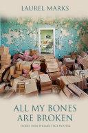 All My Bones Are Broken