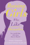 Raising Girls Who Like Themselves Pdf/ePub eBook