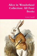Alice in Wonderland Collection: All Four Books ebook