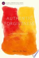 Authentic Forgiveness