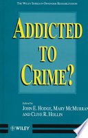 Addicted to Crime?