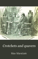 Crotchets and Quavers