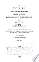 The Works of the Late Right Honourable Henry St  John  Lord Viscount Bolingbroke