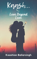 Pdf Kaash: Love Beyond Love Telecharger