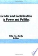 Gender And Socialization To Power And Politics