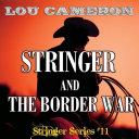 Stringer and the Border War