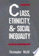 Class, Ethnicity, and Social Inequality