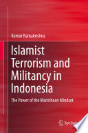 Islamist Terrorism and Militancy in Indonesia