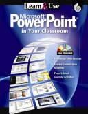 Learn and Use Microsoft Power Point in Your Classroom