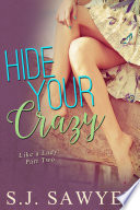 Hide Your Crazy
