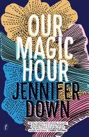 Our Magic Hour Book