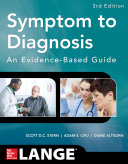 Symptom to Diagnosis An Evidence Based Guide  Third Edition