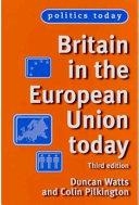 Britain in the European Union Today