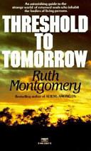 Threshold to Tomorrow