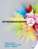 """Entrepreneurship: The Practice and Mindset"" by Heidi M. Neck, Christopher P. Neck, Emma L. Murray"